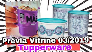 Download PRÉVIA VITRINE 03/2019 TUPPERWARE | Aldemi Junior Video