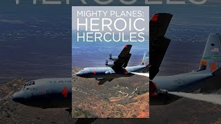 Download Mighty Planes: Heroic Hercules Video