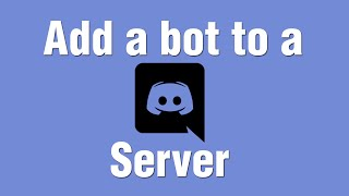 Download How to add a Bot to your Discord server Video