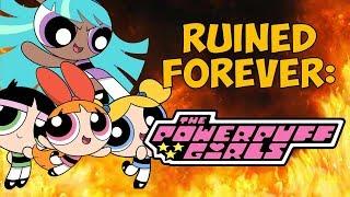 Download Ruined FOREVER? - Powerpuff Girls Video