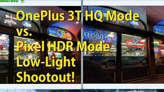 Download OnePlus 3T HQ Mode vs. Pixel HDR ON Mode Camera Comparison! [Low-Light] Video