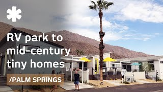 Download Palm Springs revamps trailer park with mid-century tiny homes Video
