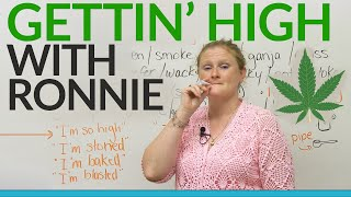 Download GETTING HIGH with Ronnie! Video