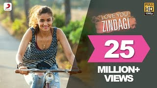 Download Love You Zindagi - Dear Zindagi | Gauri Shinde | Alia | Shah Rukh | Amit | Kausar M | Jasleen R Video