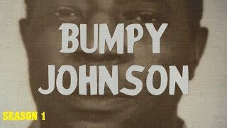 Download The Bumpy Johnson Chapters (Season 1) Video