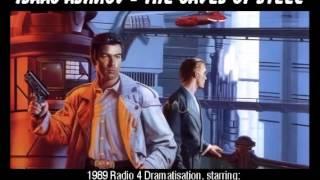 Download The Caves Of Steel (Isaac Asimov) - 1989 Radio 4 Dramatisation Video