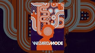 Download Wizard Mode Video