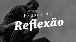 Download FRASES DE REFLEXÃO - Melhores Citações e Pensamentos Video
