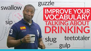 Download Improve Your Vocabulary! The most common drinking nouns, verbs, and adjectives Video