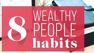 Download 8 Things Wealthy People Do Differently Video