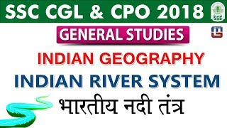 Download Indian Geography | Indian River System | SSC CGL 2018 | CPO 2018 | GS | Live at 12 PM Video