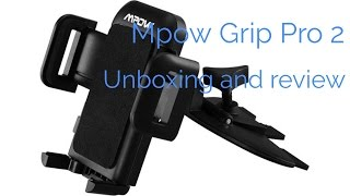 Download Mpow Grip Pro 2 CD slot car phone holder - Unboxing and first impressions. Video