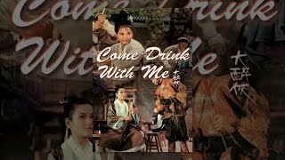 Download Come Drink with Me Video