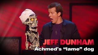 Download ″Achmed The Dead Terrorist's 'lame' dog″ | Controlled Chaos | JEFF DUNHAM Video