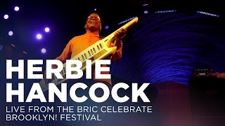 Download Herbie Hancock: Live from The BRIC Celebrate Brooklyn! Festival Video