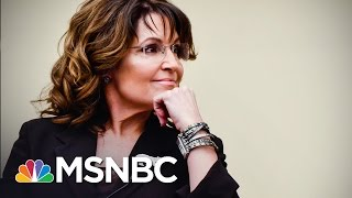 Download Sarah Palin Talking To Donald Trump's Team About VA Secretary Post: Source | MSNBC Video