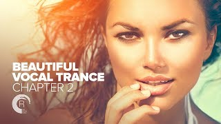 Download BEAUTIFUL VOCAL TRANCE - Chapter 2 [FULL ALBUM - OUT NOW] (RNM) Video
