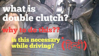 Download What is double clutch| how and why do this|lesson 32|learn car driving in Hindi for beginners Video