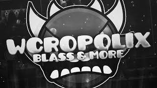 Download (Extreme Demon) WcropoliX by BlassCFB   Geometry Dash 2.1 Video
