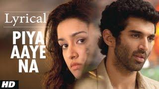 Download ″Piya Aaye Na″ Aashiqui 2 Full Song with Lyrics | Aditya Roy Kapur, Shraddha Kapoor Video