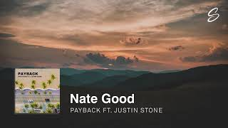Download Nate Good - Payback (feat. Justin Stone) Video