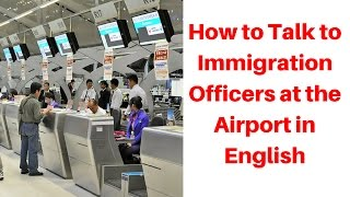 Download How to Talk to Immigration Officers at the Airport in English 如何與機場英文入境事務處處長交談 Video