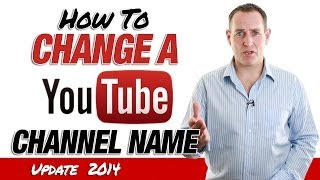 Download How To Change A YouTube Channel Name - 2014 Video