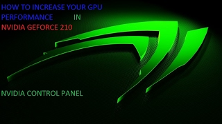 Download HOW TO INCREASE YOUR GPU PERFORMANCE IN NVIDIA GEFORCE 210 Video