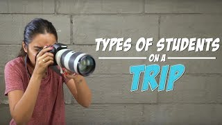 Download Types of Students On A Trip | MostlySane Video