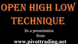 Download Intraday Trading using Open High Low Technqiue - pivottrading.co.in Video
