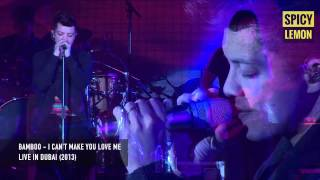Download Bamboo - I Can't Make You Love Me (Live in Dubai) Video