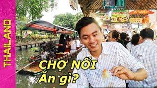 Download Ăn no nê ở Chợ Nổi Thái Lan | du lịch Thái Lan Video