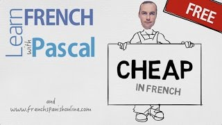 Download How to say CHEAP in French Video