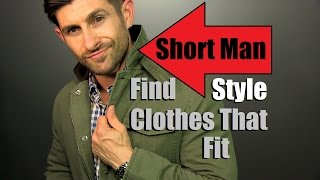 Download Short Man Style Tips and Advice | How To Find Clothes That Fit | Short Men Advice Video