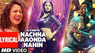 Download Ki Kariye Nachna Aaonda Nahin Lyrical Video Song | Mouni Roy, Hardy Sandhu, Neha Kakkar, Raftaar Video
