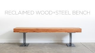 Download Reclaimed Wood Bench with Steel I-Beams | A Woodshop Project Video