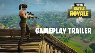 Download Fortnite Battle Royale - Gameplay Trailer (Play Free Now!) Video