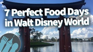 Download 7 Perfect Food Day Itineraries in Walt Disney World! Video