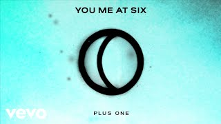 Download You Me At Six - Plus One Video