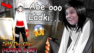 Download Oooo Jeff The Killer Dramme.. - JEFF THE KILLER HORROR GAME Video