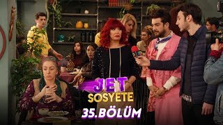 Download Jet Sosyete 35.Bölüm (Tek Parça Full HD) Video
