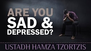 Download Are You Sad & Depressed? - Watch This! ᴴᴰ ┇ Islamic Reminder ┇ by Ustadh Hamza Tzortzis ┇ TDR ┇ Video