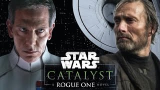 Download Secrets Revealed from Catalyst: A Rogue One Novel - Orson Krennic, Galen Erso, & More! Video