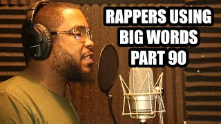 Download RAPPERS USING BIG WORDS (Part 90) Video