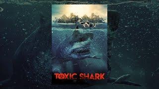 Download Toxic Shark Video