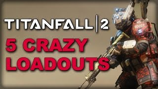 Download 5 Crazy Loadouts You HAVE to Try in Titanfall 2 Video