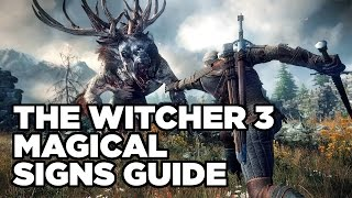 Download Magical Signs Guide - The Witcher 3: Wild Hunt Video