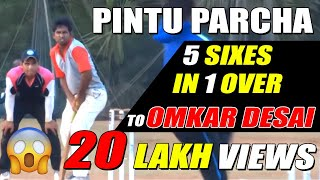 Download Pintu Hit 5 Six in one Over to Omkar Desai Video