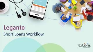 Download Leganto Short Loans Video