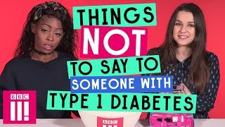 Download Things Not To Say To Someone With Type 1 Diabetes Video
